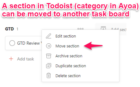 It is easy to move a section in Todoist from one board to another